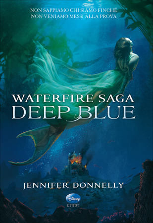 Waterfire Saga - Deep Blue Jennifer Donnelly
