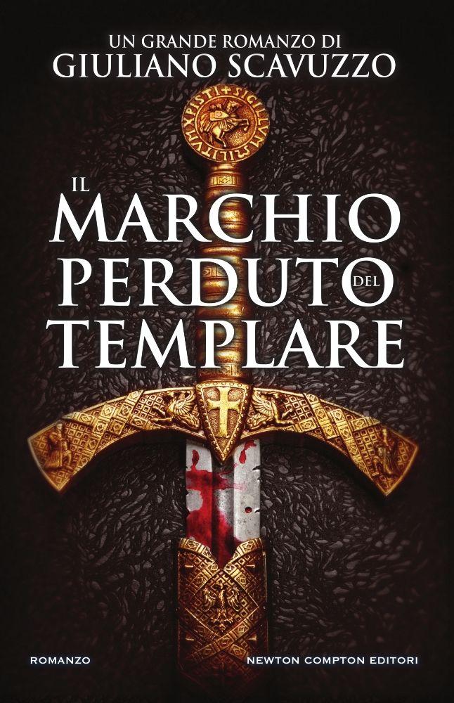 Il marchio perduto del templare di Giuliano Scavuzzo