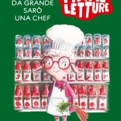Da grande sarò una chef di Carlotta De Melas