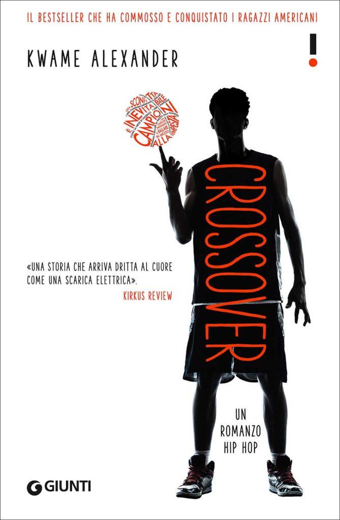 Crossover Un romanzo hip hop Kwame Alexander
