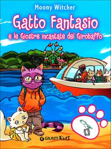 Gatto Fantasio e le Giostre incantate del Girobaffo
