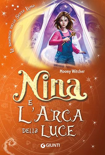 nina 7 e l'Arca della Luce di Moony Witcher