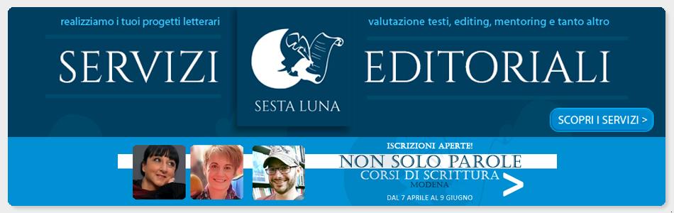 Sesta Luna servizi editoriali, corsi di scrittura, editing, mentoring per realizzare il tuo sogno di scrittore