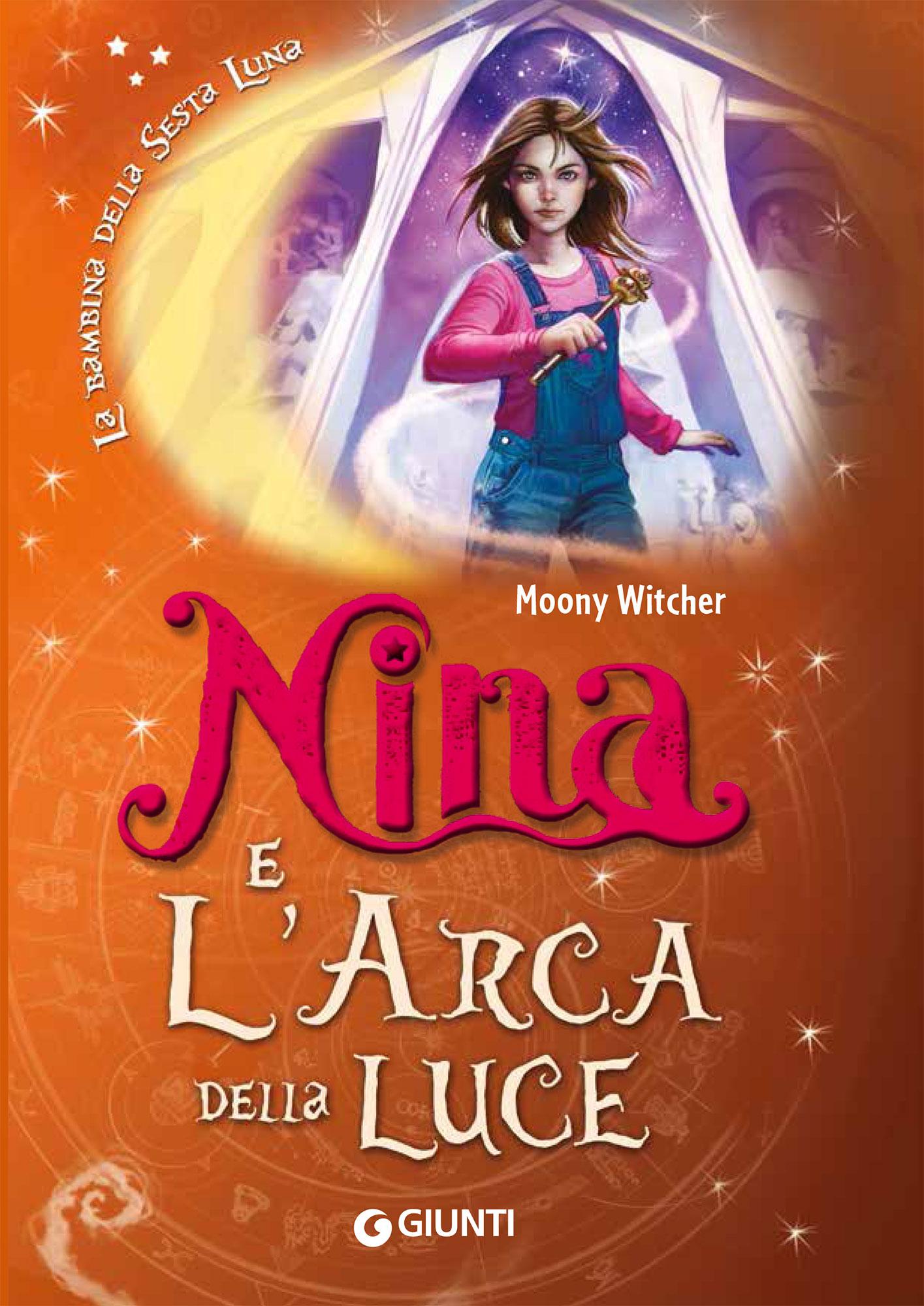 Nina e l'arca della luce 7 MOONY WITCHER
