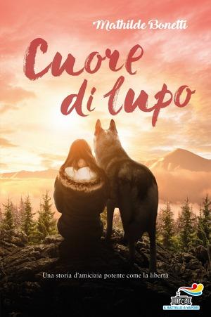 """Copertina del Libro per Ragazzi """"Cuore di Lupo"""" di Matilde Bonetti"""