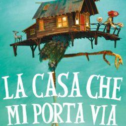 Proposte di lettura, copertina di La casa che mi porta via di Sophie Anderson