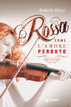 Rossa come l'amore perduto di Moony Witcher Roberta Rizzo