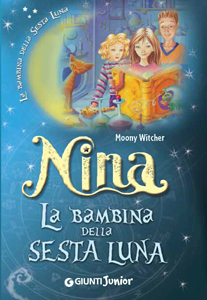 Nina La bambina della Sesta Luna di Moony Witcher